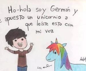unicorn, hola soy german, and german image