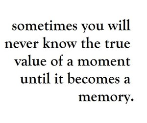 quote, memory, and moent image