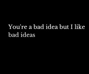 quotes, bad, and ideas image