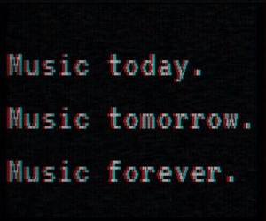 music, forever, and tomorrow image
