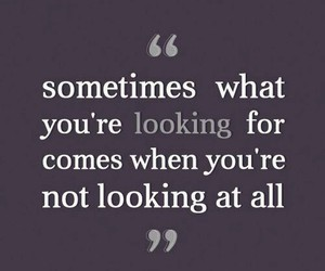 quotes, looking, and life image