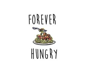 hungry, food, and forever image