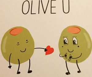 olive, you, and love image