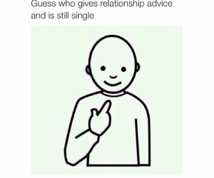 Relationship, advice, and funny image
