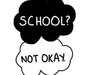 school, not okay, and okay image
