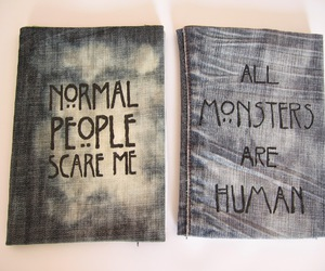 normal people scare me and all monsters are human image