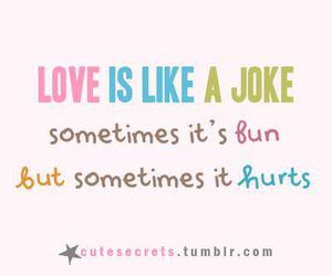 love, joke, and hurt image
