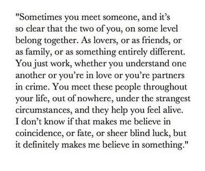meet, sometimes, and you image