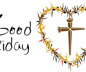 happy good friday, good friday quotes, and good friday pictures image