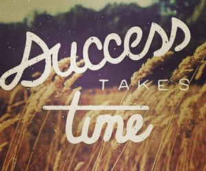 quotes, success, and time image