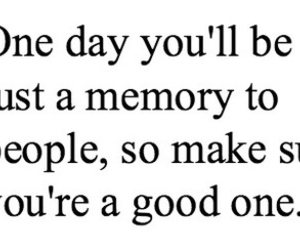 quote, memories, and life image