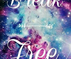 break free, galaxy, and cool image