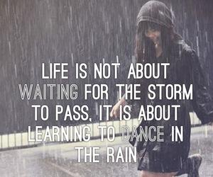 dance, life, and rain image