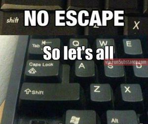 awesome, escape, and funny image