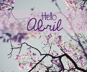april, hello, and welcome image
