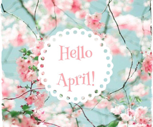 april, flowers, and hello april image
