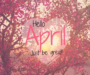 april, hello, and spring image