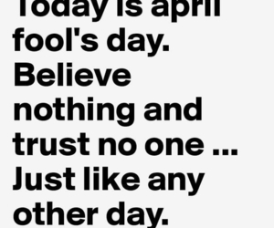 april, quotes, and trust image