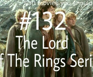 movies, the lord of the rings, and 500 movies you should see image