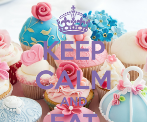 cupcake, keep calm, and eat image