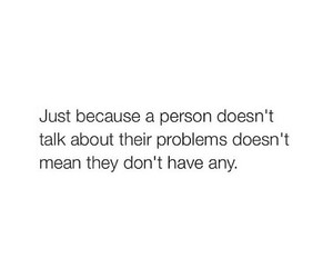 quote, problem, and sad image
