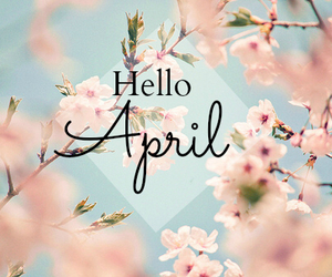 april, flowers, and hello image