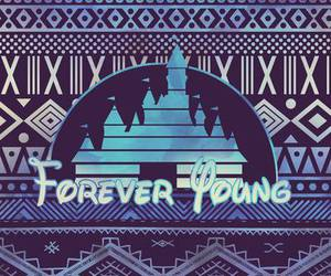 disney, Forever Young, and young image