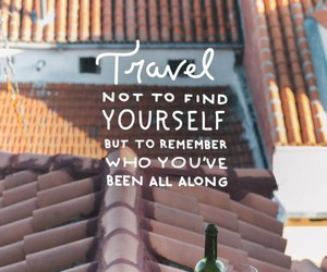 travel, quote, and yourself image
