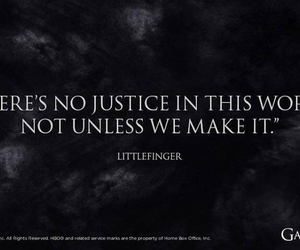 littlefinger, justice, and got image
