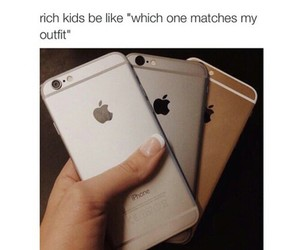 rich, iphone, and funny image