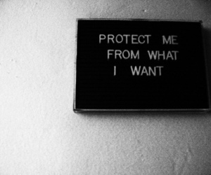 quote, protect, and black and white image