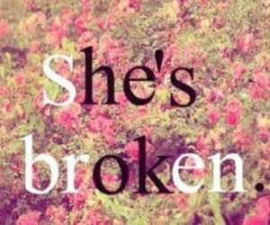 broken, love, and her image
