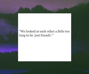 quotes, love, and just friends image