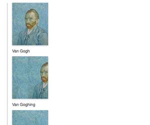 funny, tumblr, and van gogh image