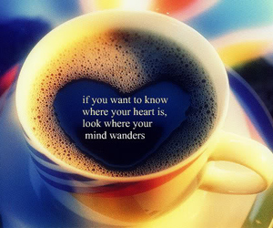 quote, heart, and coffee image