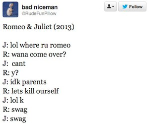 funny, romeo and juliet, and text image