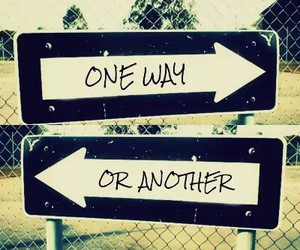 one direction, one way or another, and way image