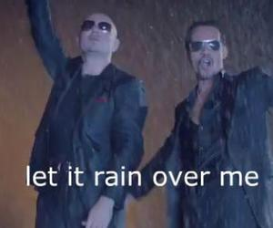 pitbull, marc antony, and let it rain over me. image