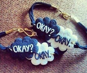 okay, bracelet, and the fault in our stars image