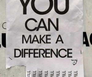 difference, quotes, and you image