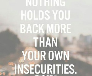 quotes, life, and insecurity image