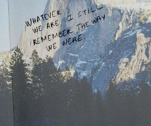 quotes, memories, and mountains image