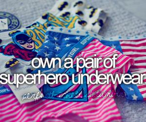 before i die, superhero, and underwear image
