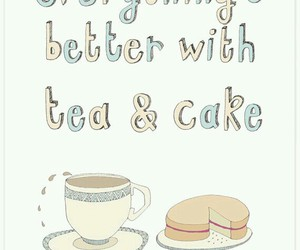 cake, quote, and tea image