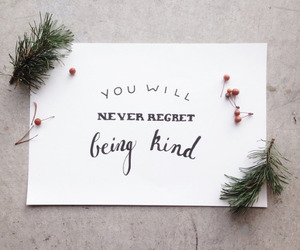 kind, quotes, and inspiration image
