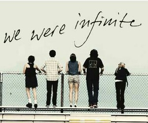 forever, we were infinite, and infinite image