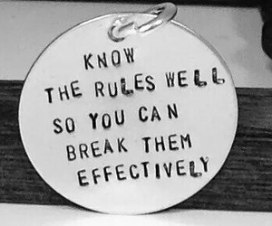 rules, break, and black and white image