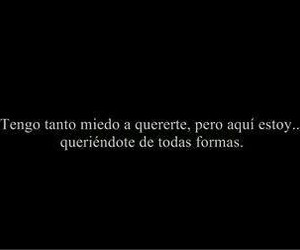 love, frases, and miedo image