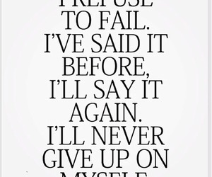 believe, quotes, and nevergiveup image