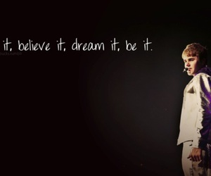 believe, Dream, and justinbieber image